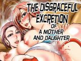 The disgraceful excretion of a mother and daughter「母子排泄痴態」英語翻訳版
