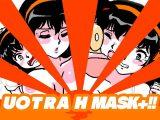 U〇TRA H MASK+!!